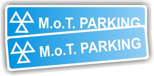 MOT Sign – MOT Parking Sign – REFLECTIVE (per pair)