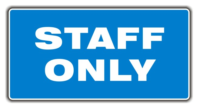 Sign – Staff Only