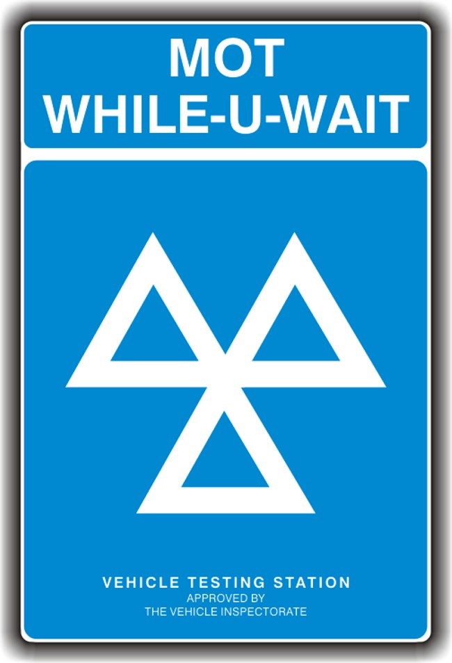 MOT Sign – While-U-Wait