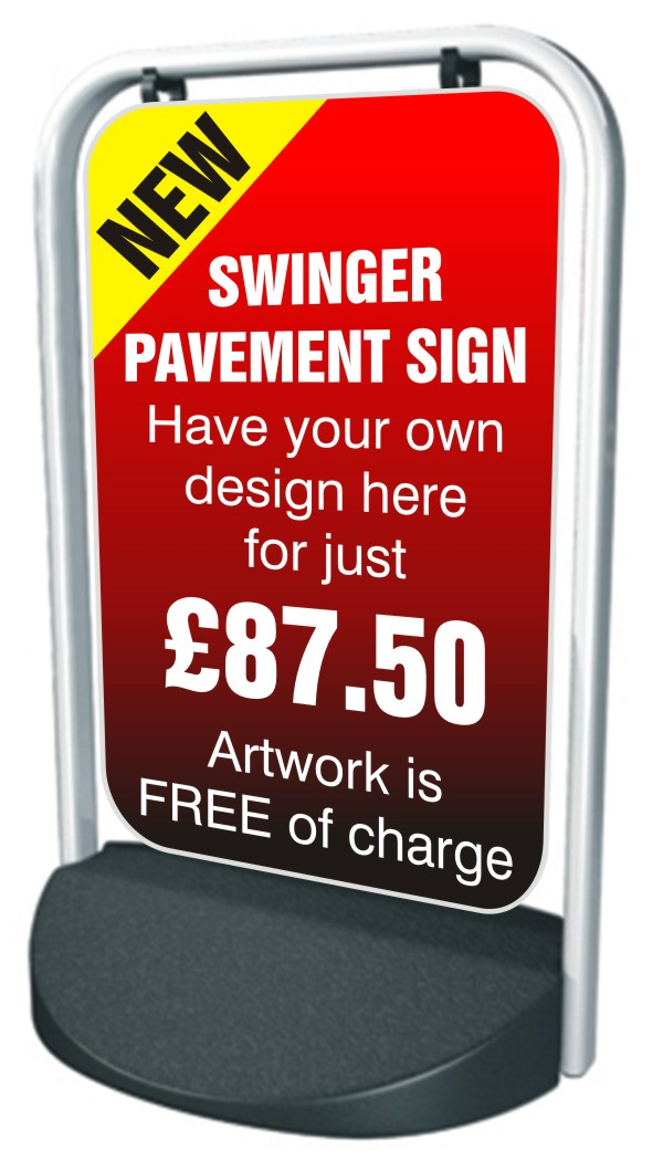 Swinger Pavement Forecourt Sign – CUSTOM DESIGN