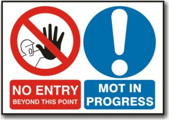 No Entry MOT in Progress Sign