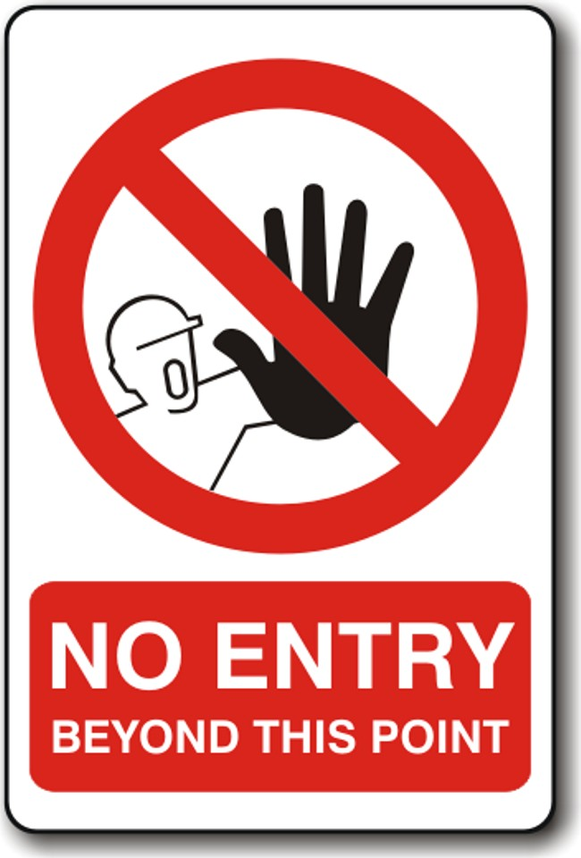 No Entry Beyond This Point