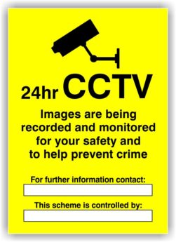 CCTV 24 Hrs Sign – PERSONALISED