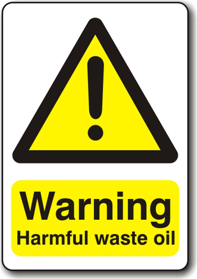 Warning Harmful Waste Oil